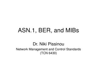 ASN.1, BER, and MIBs