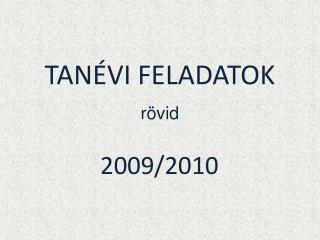 TANÉVI FELADATOK rövid