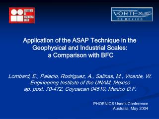 Application of the ASAP Technique in the  Geophysical and Industrial Scales: