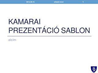 Kamarai prezentáció sablon
