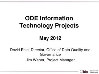 ODE Information Technology Projects