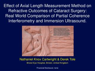 Nathaniel Knox Cartwright & Derek Tole Bristol Eye Hospital, Bristol, United Kingdom