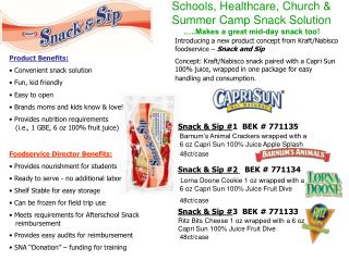 Schools, Healthcare, Church & Summer Camp Snack Solution …..Makes a great mid-day snack too!