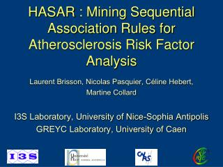 HASAR : Mining Sequential Association Rules for Atherosclerosis Risk Factor Analysis