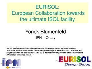EURISOL:  European Collaboration towards the ultimate ISOL facility