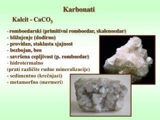 Kalcit - CaCO 3