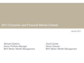 2011 Economic and Financial Market Outlook