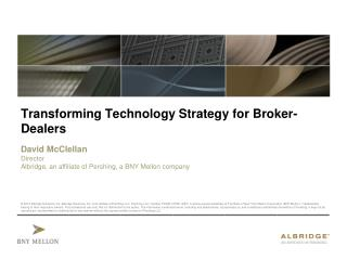 Transforming Technology Strategy for Broker-Dealers