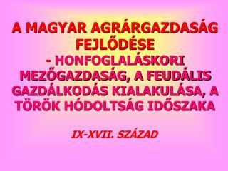 IX-XVII. SZÁZAD