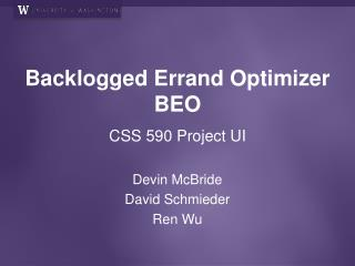Backlogged Errand Optimizer BEO