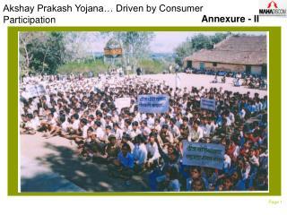 Akshay Prakash Yojana… Driven by Consumer Participation