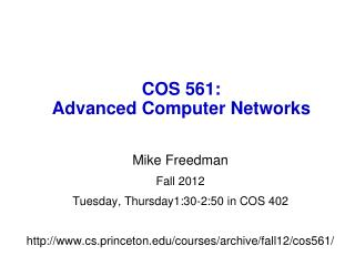 COS 561:  Advanced Computer Networks