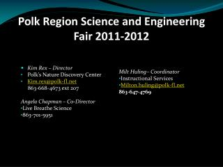 Polk Region Science and Engineering Fair 2011-2012