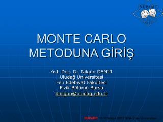 MONTE CARLO METODUNA GİRİŞ