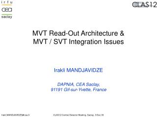 MVT Read-Out Architecture & MVT / SVT Integration Issues