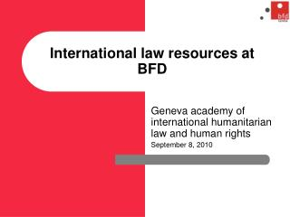 International law resources at BFD