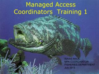 Managed Access Coordinators  Training 1