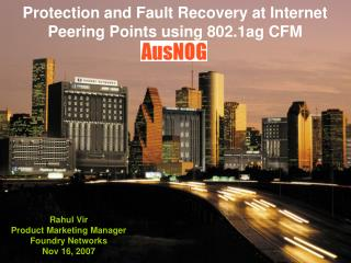Protection and Fault Recovery at Internet Peering Points using 802.1ag CFM
