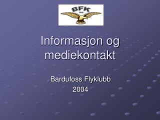 Informasjon og mediekontakt