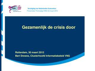 Gezamenlijk de crisis door