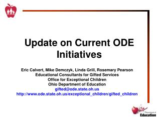 Update on Current ODE Initiatives