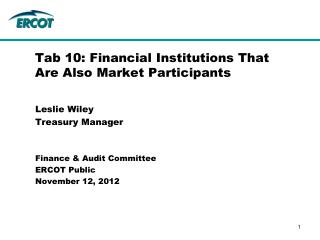 Tab 10: Financial Institutions That Are Also Market Participants