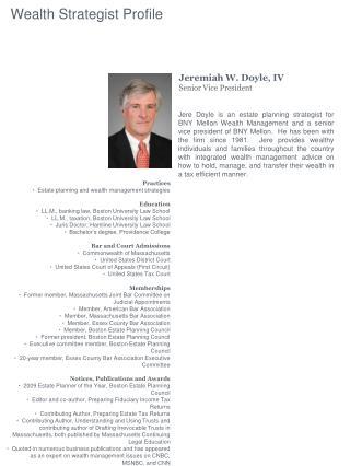 Jeremiah W. Doyle, IV Senior Vice President