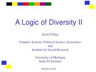 A Logic of Diversity II