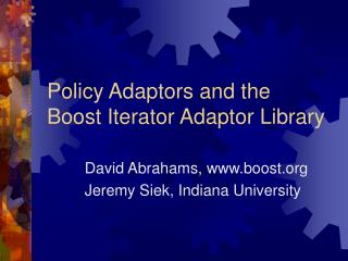Policy Adaptors and the Boost Iterator Adaptor Library