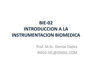 BIE-02 INTRODUCCION A LA INSTRUMENTACION BIOMEDICA