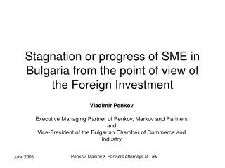 Stagnation or progress of SME in Bulgaria from the point of view of the Foreign Investment
