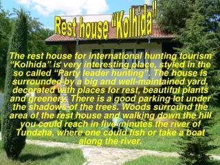 """Rest house """"Kolhida"""""""