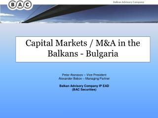 Capital Markets / M&A in the Balkans - Bulgaria