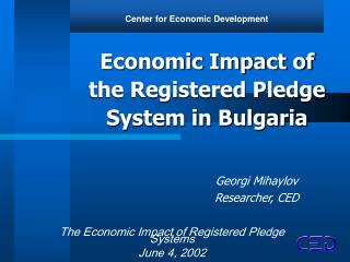 Economic Impact of the Registered Pledge System in Bulgaria