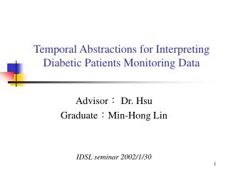 Temporal Abstractions for Interpreting Diabetic Patients Monitoring Data