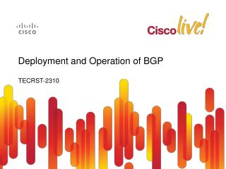 Deployment and Operation of BGP