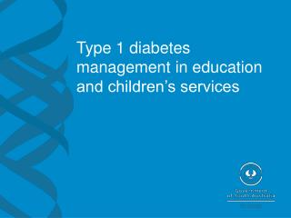 Type 1 diabetes management in education and children's services