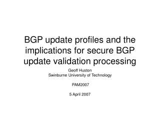 BGP update profiles and the implications for secure BGP update validation processing