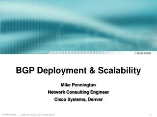 BGP Deployment & Scalability