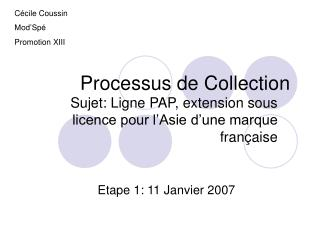 Processus de Collection