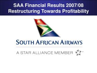 SAA Financial Results 2007