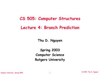 CS 505: Computer Structures Lecture 4: Branch Prediction
