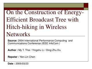 On the Construction of Energy-Efficient Broadcast Tree with Hitch-hiking in Wireless Networks