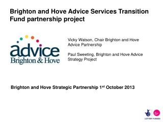 Brighton and Hove Advice Services Transition Fund partnership project