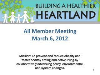 All Member Meeting March 6, 2012