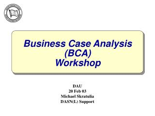 Business Case Analysis  (BCA) Workshop