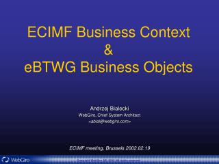 ECIMF Business Context & eBTWG Business Objects