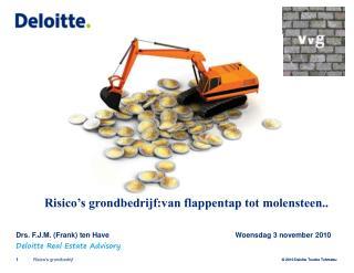 Risico's grondbedrijf:van flappentap tot molensteen..