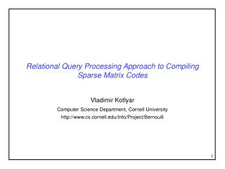 Relational Query Processing Approach to Compiling Sparse Matrix Codes