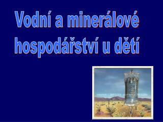 Vodní a minerálové hospodářství u dětí